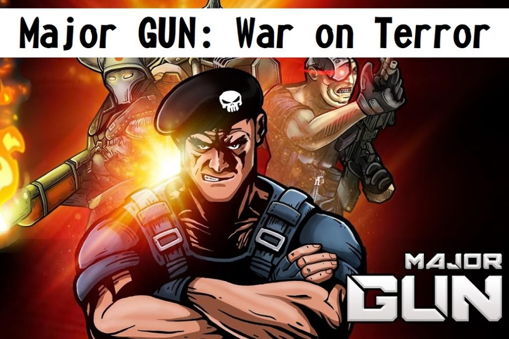 Major GUN: War on Terror