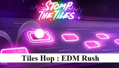 Tiles Hop : EDM Rush